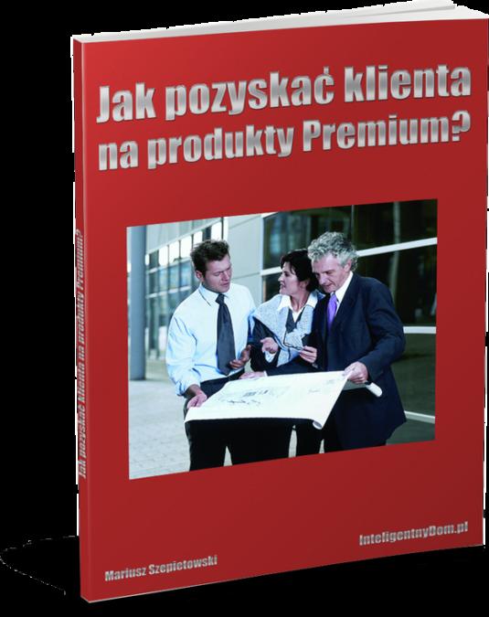 Jak pozyskać klienta na produkty Premium?