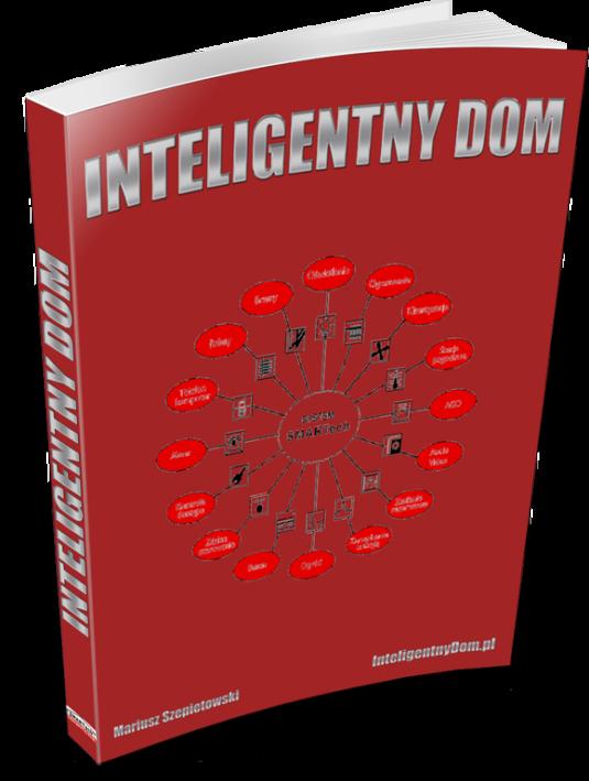 Jak uczynić swój dom Inteligentnym?