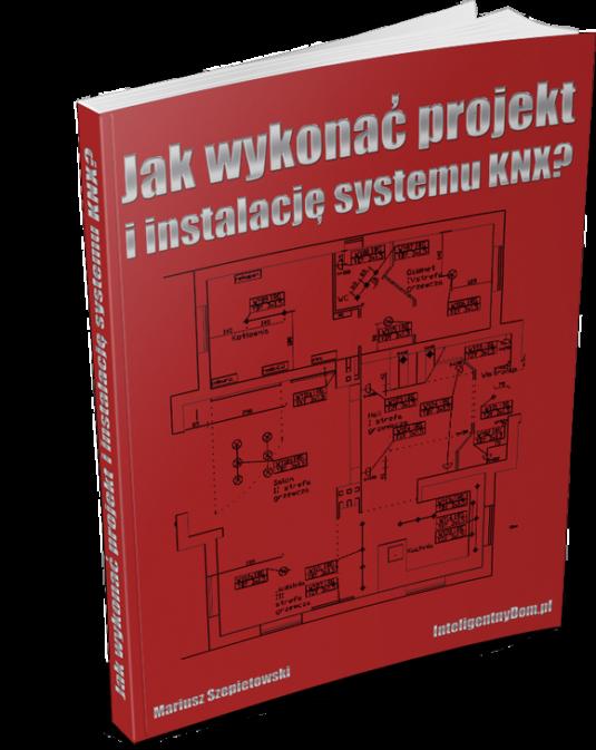 Jak wykonać projekt i instalację KNX?