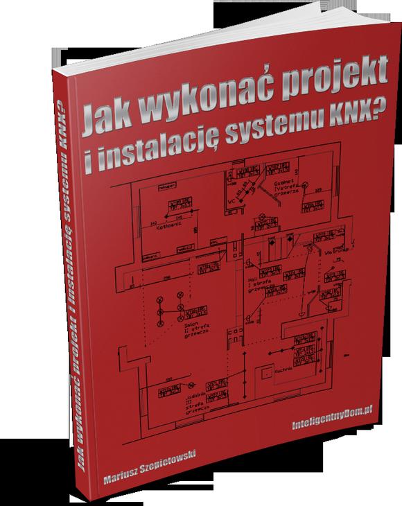 Jak wykonać projekt i instalację systemu KNX?