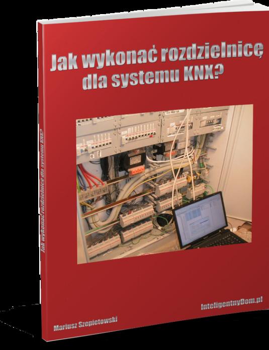 Jak wykonać rozdzielnicę elektryczną dla systemu KNX?
