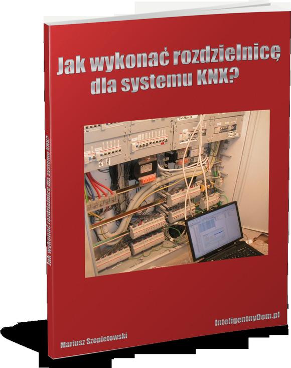 Jak wykonać rozdzielnicę dla systemu KNX?