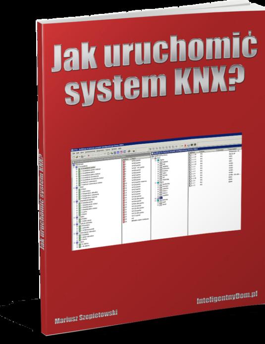Jak uruchomić system KNX?