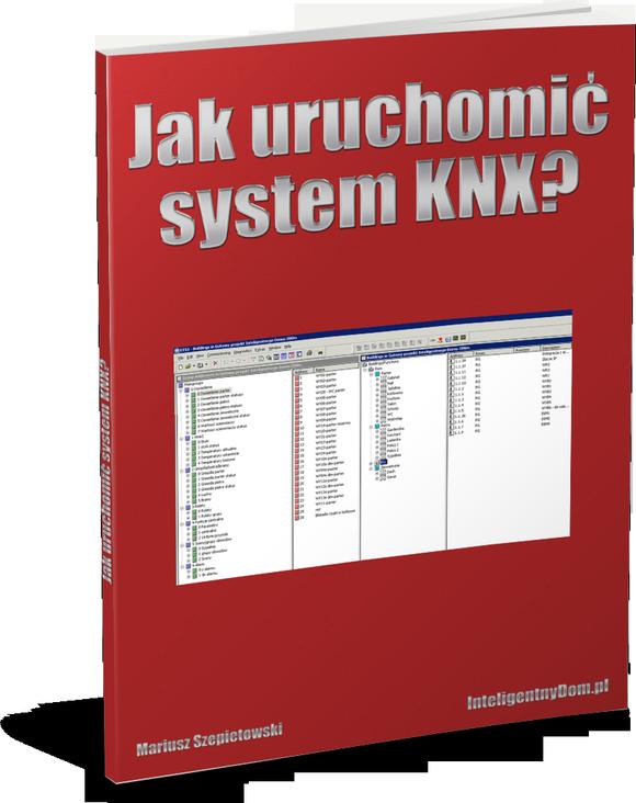 Chcesz poradnik o programowaniu systemu KNX?