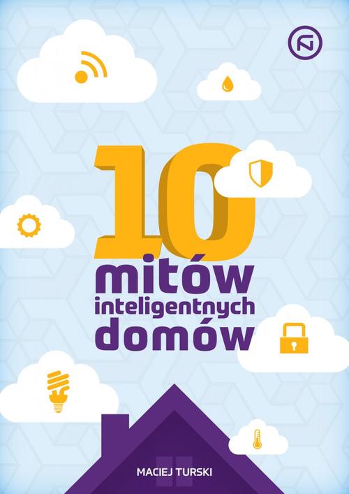 10 mitów inteligentnych domów